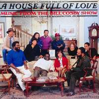 A house full of love-Music from the Bill Cosby show (o.s.t.) - BILL COSBY \ Grover Washington Jr.