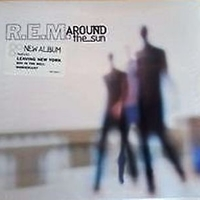 Around the sun - R.E.M.