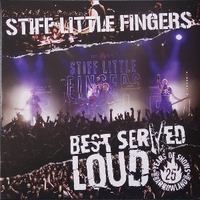 Best served loud-LIve at Barrowland - STIFF LITTLE FINGERS