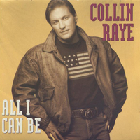 All I can be - COLLIN RAYE