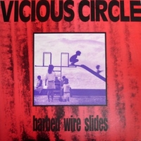 Barbed wire slides - VICIOUS CIRCLE