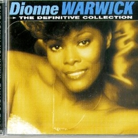 The definitive collection - DIONNE WARWICK