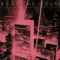 This city (city beat remix) - BEAT THE DRUM