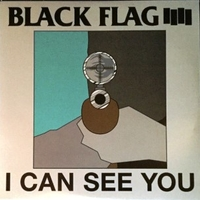 I can see you (4 tracks) - BLACK FLAG