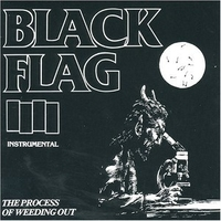 The process of wedding out - BLACK FLAG