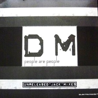 People are people 2006 (unreleased Jack mixes) - DEPECHE MODE