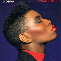 I thank you \ I don t need you - ADEVA