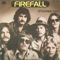 Strange way \  Anymore - FIREFALL