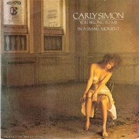 You belong to me \ In a small moment - CARLY SIMON