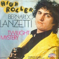 Twilight mystery \ High roller - BERNARDO LANZETTI