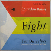 Fight for ourselves (ext.remix) - SPANDAU BALLET