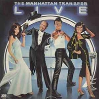 Live - MANHATTAN TRANSFER