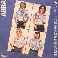 The winner takes it all \ Elaine - ABBA