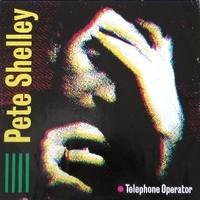 Telephone operator - PETE SHELLEY