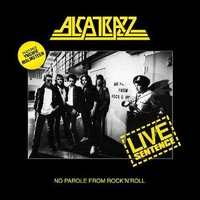 Live sentence (No parole from rock'n'roll) - ALCATRAZZ