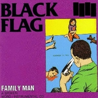 Family man - BLACK FLAG