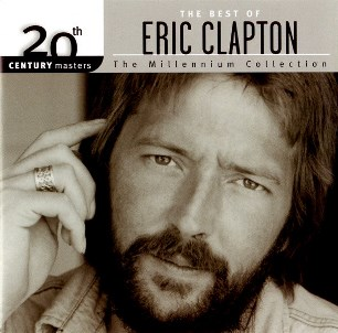 The best of Eric Clapton-The millennium collection - ERIC CLAPTON