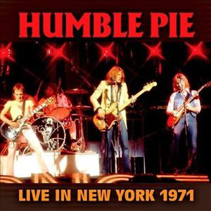 Live in New York 1971 - HUMBLE PIE
