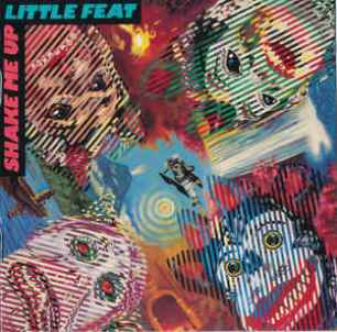 Shake me up - LITTLE FEAT