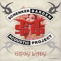 Gipsy lady-Schenker Barden acoustic project - M.S.G. (Michael Schenker group)\ Gary Barden