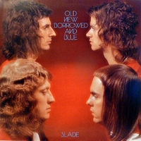 Old new borrowed and blue - SLADE