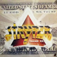 In God we trust - STRYPER