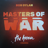 Masters of war -The avener (rework) (edit+ext.vers.) - BOB DYLAN