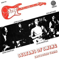 Sultans of swing \ Eastbound train - DIRE STRAITS