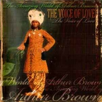 The voice of love - ARTHUR BROWN