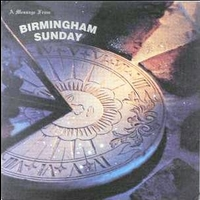 A message from Birmingham sunday - BIRMINGHAM SUNDAY