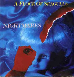 Nightmares \ Rosenmontag - A FLOCK OF SEAGULLS