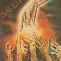 Saved - BOB DYLAN