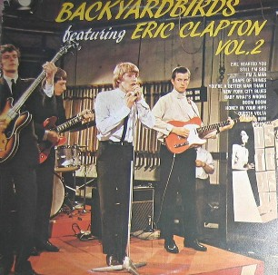 Backyardbirds - Yardbirds featuring Eric Clapton vol.2Backyardbirds - Yardbirds featuring Eric Clapton vol.2 - YARDBIRDS