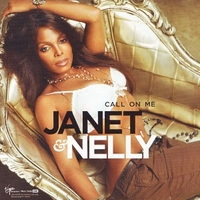 Call on me (3 vers.) - JANET JACKSON \ NELLY
