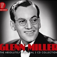 The absolutely essential 3CD collection - GLENN MILLER