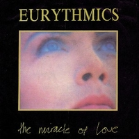 The miracle of love \ When tomorrow comes (live) - EURYTHMICS