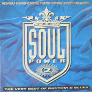 Soul power 2 (The very best of Rhythm & blues) - VARIOUS