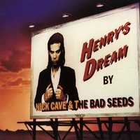 Henry's dream - NICK CAVE