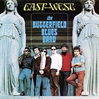 East-west - BUTTERFIELD BLUES BAND