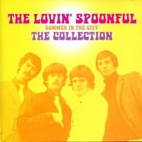 Summer in the city - The collection - LOVIN' SPOONFUL
