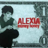 Money honey (4 vers.) - ALEXIA