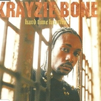 Hard time hustin' (album vers./explicit) (1 track) - KRAYZIE BONE
