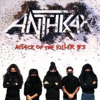Attack of the killer B's - ANTHRAX