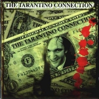 The Tarantino connection - QUENTIN TARANTINO \ various