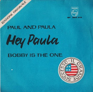 Hey Pula \ Bobby is the one - PAUL AND PAULA