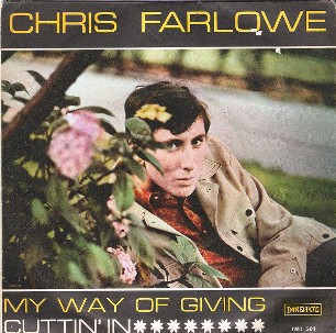 My way of giving \ Cuttin' in - CHRIS FARLOWE