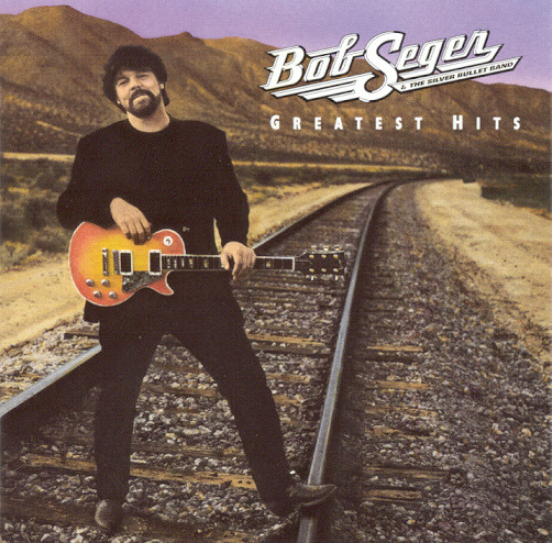 Greatest hits - BOB SEGER