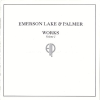 Works volume 2 - EMERSON LAKE & PALMER