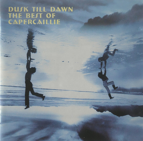 Dusk till dawn-The best of Capercaillie - CAPERCAILLIE