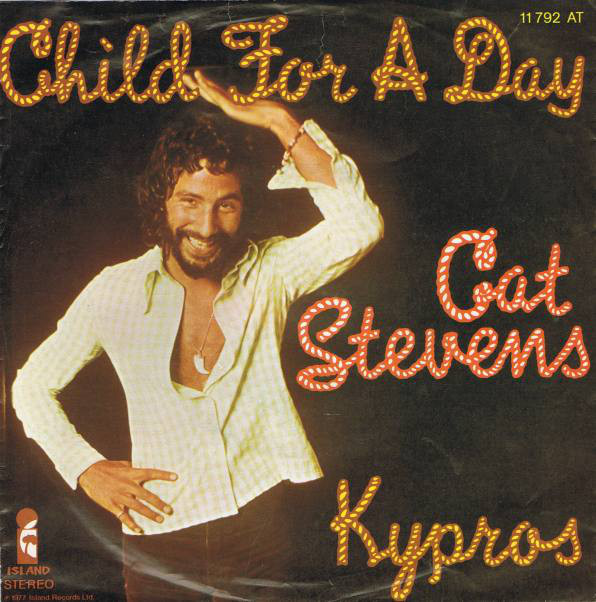 Child for a day\Kypros - CAT STEVENS